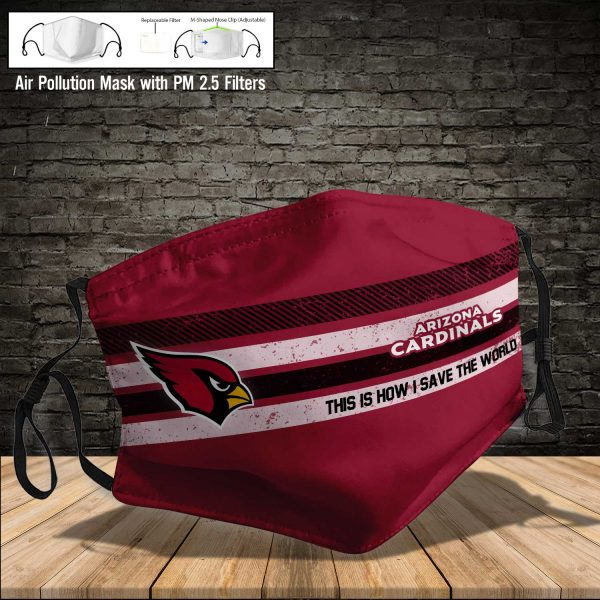 NFL - Arizona Cardinals #6 Save The World (Print Fabric, Reusable Dust Mask, Face Cover with Filter Activated Carbon PM 2.5)