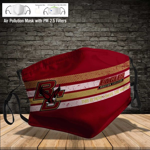 NCAA - Boston College Eagles #6 Save The World Print Fabric, Reusable Dust Mask, Face Cover with Filter Activated Carbon PM 2.5