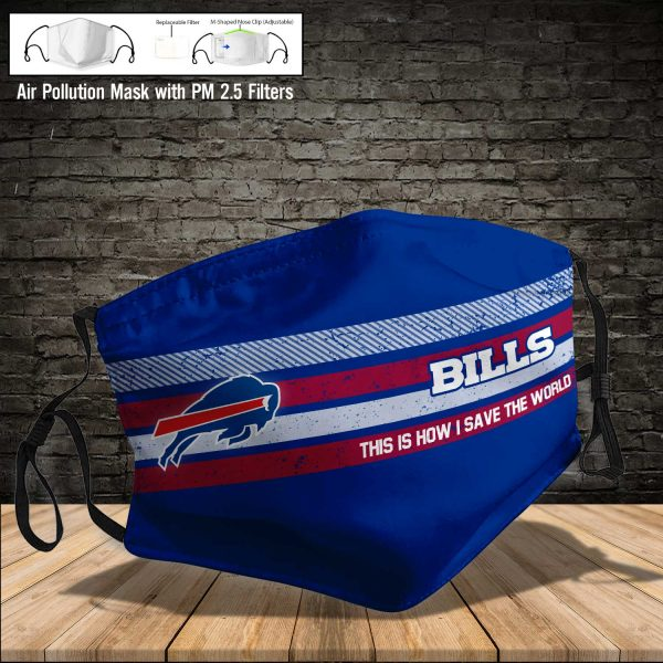 NFL - Buffalo Bills #6 Save The World (Print Fabric, Reusable Dust Mask, Face Cover with Filter Activated Carbon PM 2.5)