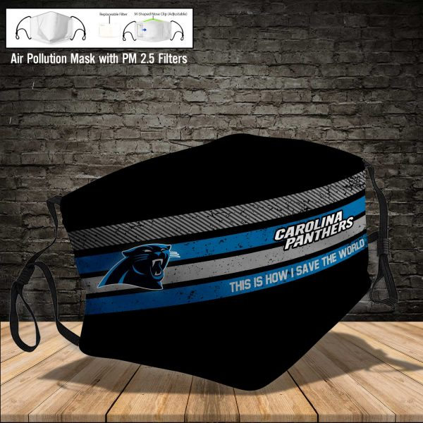 NFL - Carolina Panthers #6 Save The World (Print Fabric, Reusable Dust Mask, Face Cover with Filter Activated Carbon PM 2.5)