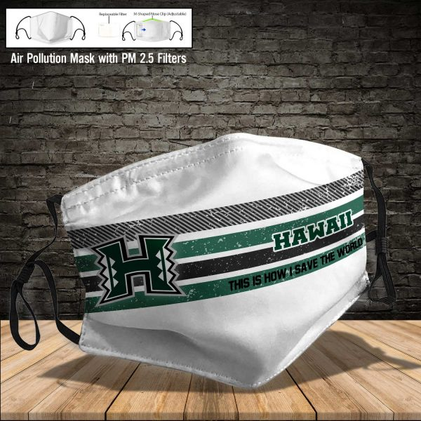 NCAA - Hawaii Warriors #6 Save The World Print Fabric, Reusable Dust Mask, Face Cover with Filter Activated Carbon PM 2.5