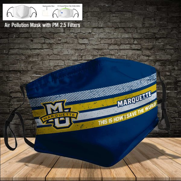 NCAA - Marquette Golden Eagles #6 Save The World Print Fabric, Reusable Dust Mask, Face Cover with Filter Activated Carbon PM 2.5