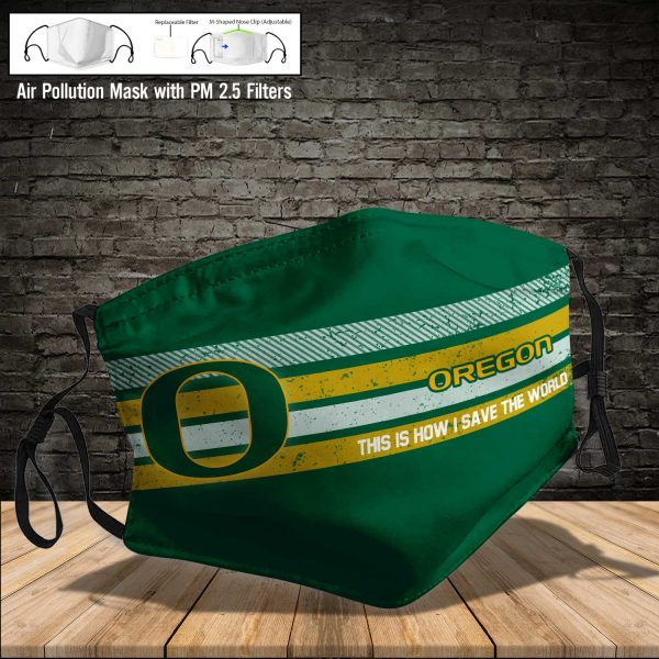 NCAA - Oregon Ducks #6 Save The World Print Fabric, Reusable Dust Mask, Face Cover with Filter Activated Carbon PM 2.5