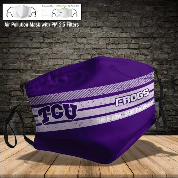 NCAA - TCU Horned Frogs #6 Save The World Print Fabric, Reusable Dust Mask, Face Cover with Filter Activated Carbon PM 2.5