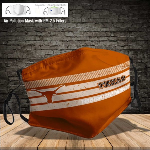 NCAA - Texas Longhorns #6 Save The World Print Fabric, Reusable Dust Mask, Face Cover with Filter Activated Carbon PM 2.5