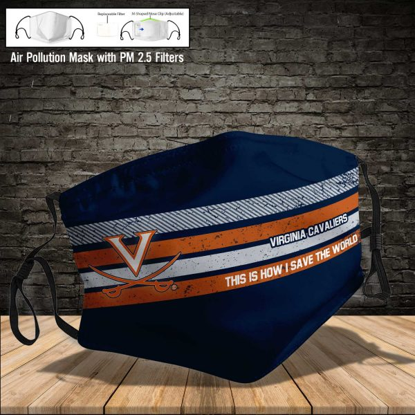 NCAA - Virginia Cavaliers #6 Save The World Print Fabric, Reusable Dust Mask, Face Cover with Filter Activated Carbon PM 2.5