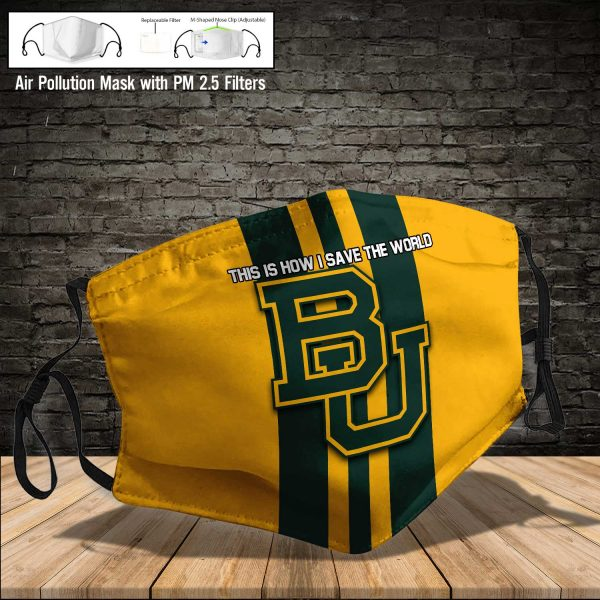 NCAA - Baylor Bears #8 Save The World Print Fabric, Reusable Dust Mask, Face Cover with Filter Activated Carbon PM 2.5