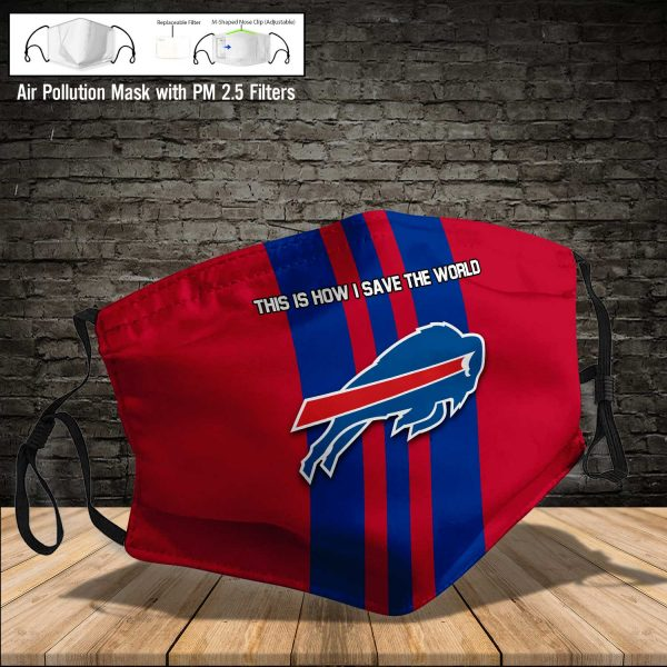 NFL - Buffalo Bills #8 Save The World (Print Fabric, Reusable Dust Mask, Face Cover with Filter Activated Carbon PM 2.5)