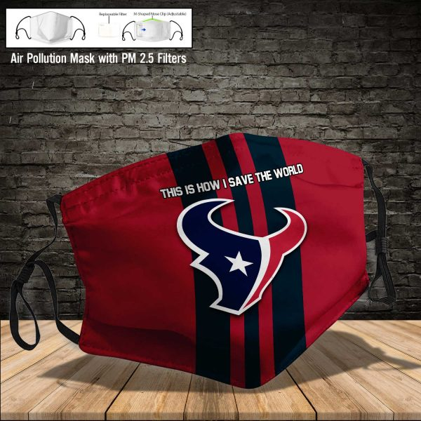 NFL - Houston Texans #8 Save The World (Print Fabric, Reusable Dust Mask, Face Cover with Filter Activated Carbon PM 2.5)