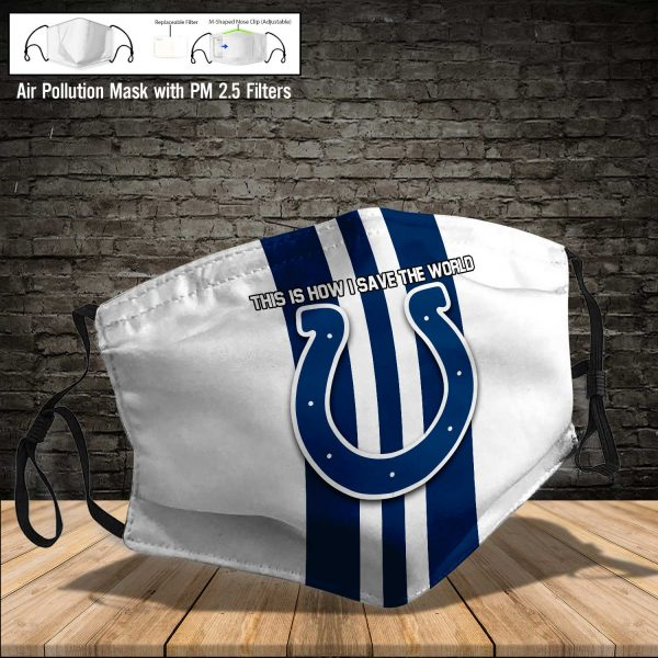 NFL - Indianapolis Colts #8 Save The World (Print Fabric, Reusable Dust Mask, Face Cover with Filter Activated Carbon PM 2.5)