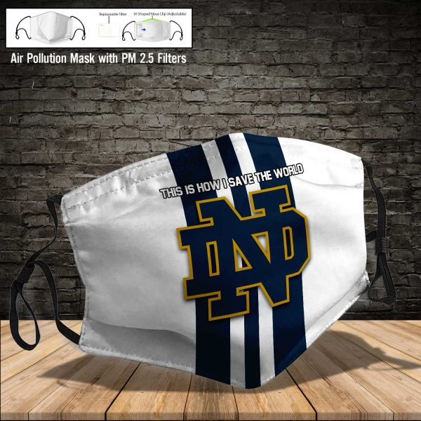 NCAA - Notre Dame Fighting Irish #8 Save The World Print Fabric, Reusable Dust Mask, Face Cover with Filter Activated Carbon PM 2.5
