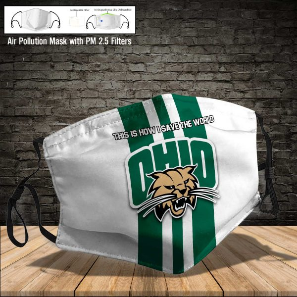 NCAA - Ohio Bobcats #8 Save The World Print Fabric, Reusable Dust Mask, Face Cover with Filter Activated Carbon PM 2.5