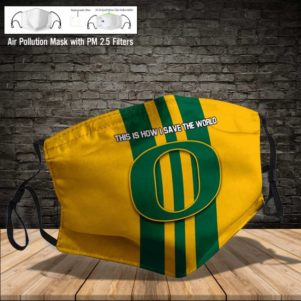 NCAA - Oregon Ducks #8 Save The World Print Fabric, Reusable Dust Mask, Face Cover with Filter Activated Carbon PM 2.5