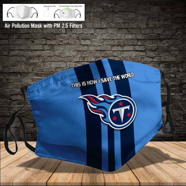 NFL - Tennessee Titans #8 Save The World (Print Fabric, Reusable Dust Mask, Face Cover with Filter Activated Carbon PM 2.5)
