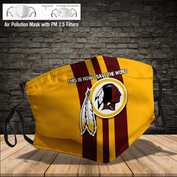 NFL - Washington Redskins #8 Save The World (Print Fabric, Reusable Dust Mask, Face Cover with Filter Activated Carbon PM 2.5)