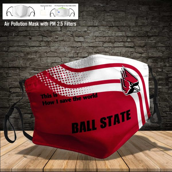 NCAA - Ball State Cardinals #2 Save The World Print Fabric, Reusable Dust Mask, Face Cover with Filter Activated Carbon PM 2.5
