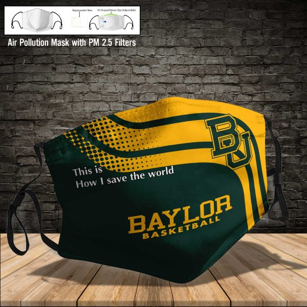 NCAA - Baylor Bears #2 Save The World Print Fabric, Reusable Dust Mask, Face Cover with Filter Activated Carbon PM 2.5