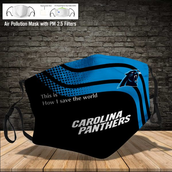 NFL - Carolina Panthers #2 Save The World (Print Fabric, Reusable Dust Mask, Face Cover with Filter Activated Carbon PM 2.5)