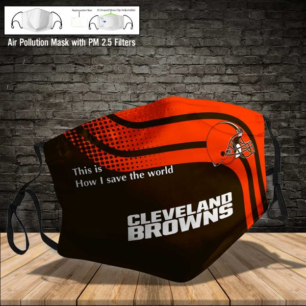 NFL - Cleveland Browns #2 Save The World (Print Fabric, Reusable Dust Mask, Face Cover with Filter Activated Carbon PM 2.5)