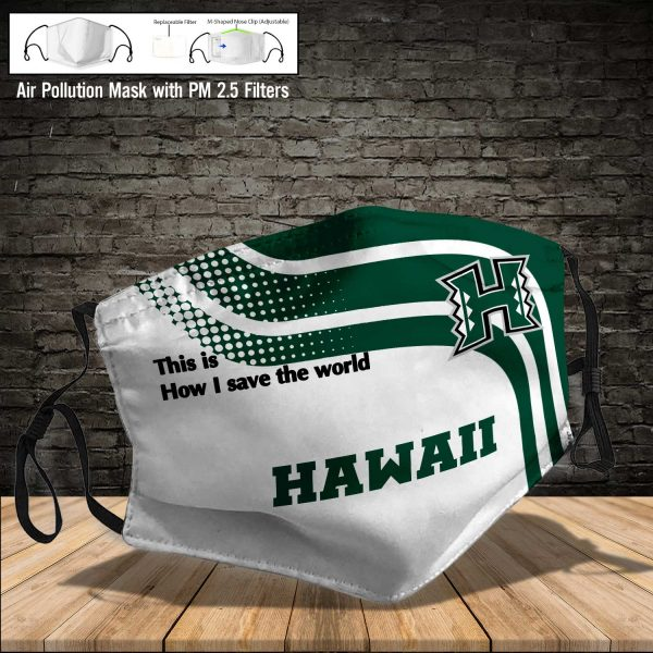 NCAA - Hawaii Warriors #2 Save The World Print Fabric, Reusable Dust Mask, Face Cover with Filter Activated Carbon PM 2.5