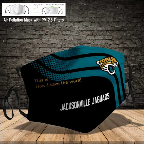 NFL - Jacksonville Jaguars #2 Save The World (Print Fabric, Reusable Dust Mask, Face Cover with Filter Activated Carbon PM 2.5)