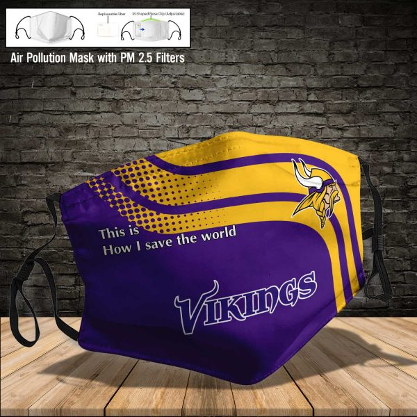 NFL - Minnesota Vikings #2 Save The World (Print Fabric, Reusable Dust Mask, Face Cover with Filter Activated Carbon PM 2.5)