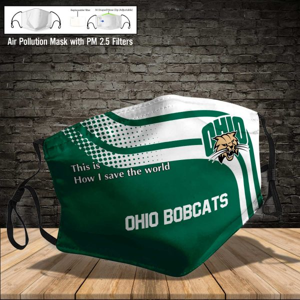 NCAA - Ohio Bobcats #2 Save The World Print Fabric, Reusable Dust Mask, Face Cover with Filter Activated Carbon PM 2.5