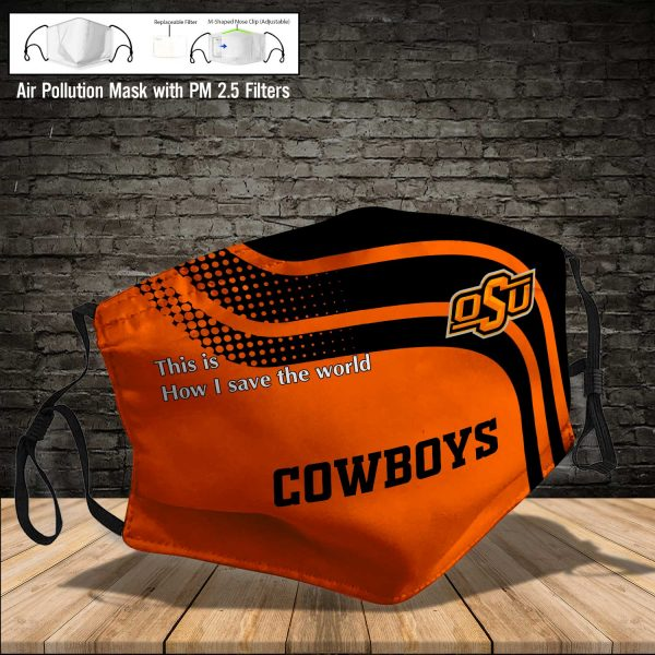 NCAA - Oklahoma State Cowboys #2 Save The World Print Fabric, Reusable Dust Mask, Face Cover with Filter Activated Carbon PM 2.5