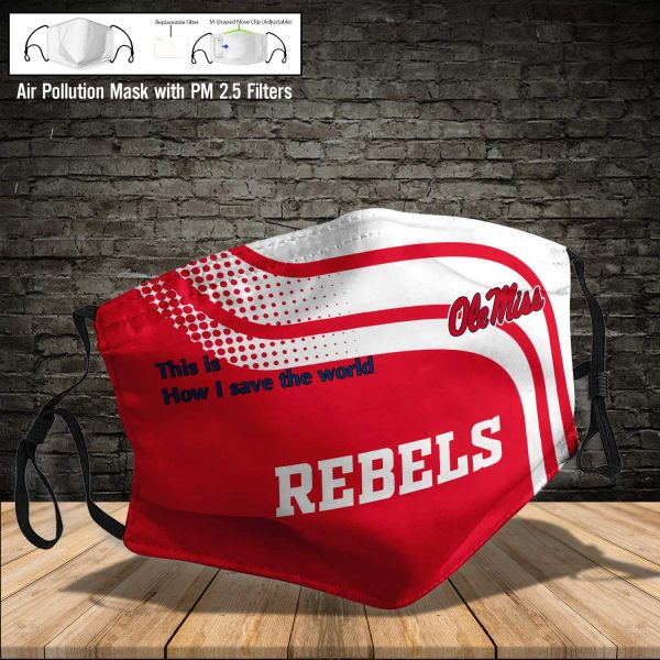 NCAA - Ole Miss Rebels #2 Save The World Print Fabric, Reusable Dust Mask, Face Cover with Filter Activated Carbon PM 2.5