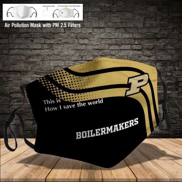 NCAA - Purdue Boilermakers #2 Save The World Print Fabric, Reusable Dust Mask, Face Cover with Filter Activated Carbon PM 2.5