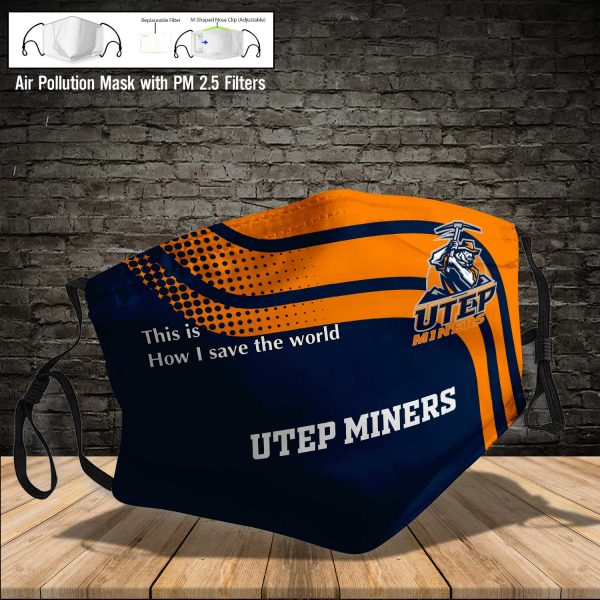 NCAA - UTEP Miners #2 Save The World Print Fabric, Reusable Dust Mask, Face Cover with Filter Activated Carbon PM 2.5