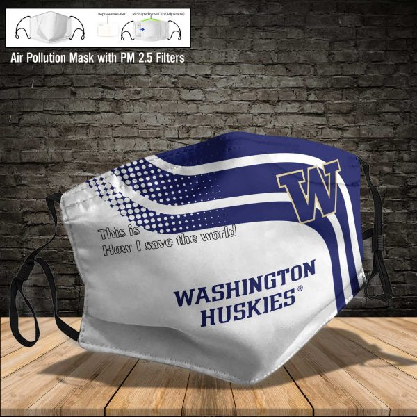 NCAA - Washington Huskies #2 Save The World Print Fabric, Reusable Dust Mask, Face Cover with Filter Activated Carbon PM 2.5